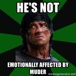 remboraiden - HE'S NOT EMOTIONALLY AFFECTED BY MUDER