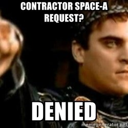 Gladiator downvote - Contractor space-A request? Denied
