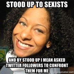 Adria Richards - STOOD UP TO SEXISTS AND BY STOOD UP I MEAN ASKED TWITTER FOLLOWERS TO CONFRONT THEM FOR ME