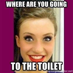 Extremely Attached GF - WHERE ARE YOU GOING  TO THE TOILET