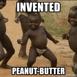 Third World Success - invented peanut-butter