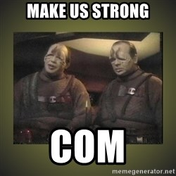 Star Trek: Pakled - MAKE US STRONG COM