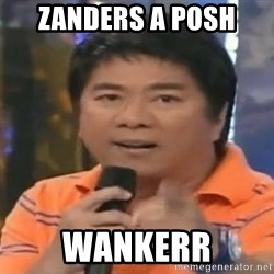 willie revillame you dont do that to me - ZANDERS A POSH WANKERR