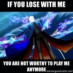 UMVC3 Vergil - If you lose with me you are not worthy to play me anymore