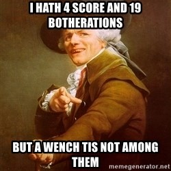Joseph Ducreux - i hath 4 score and 19 botherations but a wench tis not among them