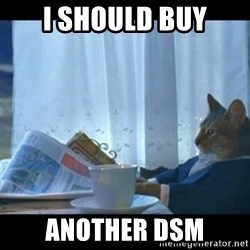 Thinking Cat - i should buy another dsm