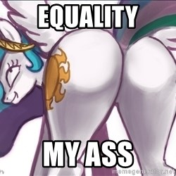 Princess Molestia Flank - EQUALITY MY ASS