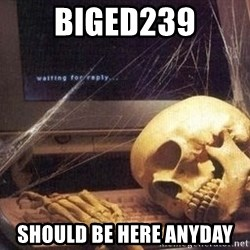 Waiting Skeleton 95 - biged239 should be here anyday