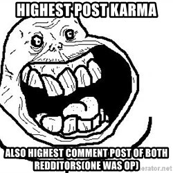 Happy Forever Alone - Highest PoST KARMA Also highest comment post of both Redditors(one was op)