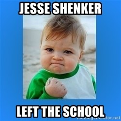 yes baby 2 - Jesse shenker Left the school