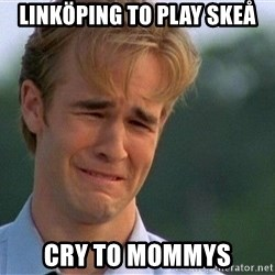 Thank You Based God - Linköping To PLay skeå cry to mommys