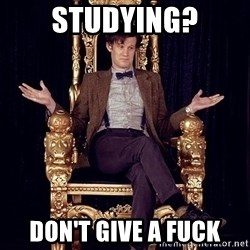 Hipster Doctor Who - Studying? Don't give a fuck