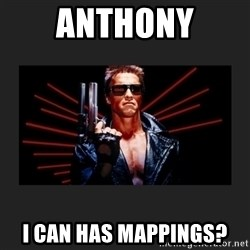 Arnold Terminator - ANTHONY I can has mappings?