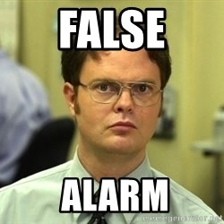 Dwight Schrute - False  alarm