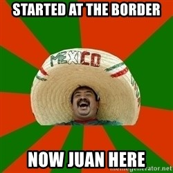 Successful Mexican - Started at the Border Now Juan here