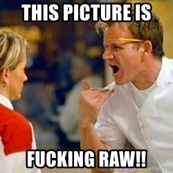dave gordon ramsay - this picture is  fucking raw!!