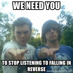 god of punk rock - we need you  to stop listening to falling in Reverse