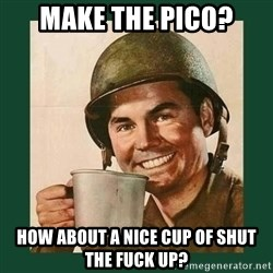 deceptively friendly vet - make the pico? how about a nice cup of shut the fuck up?