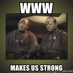 Star Trek: Pakled - WWW MAKES US STRONG
