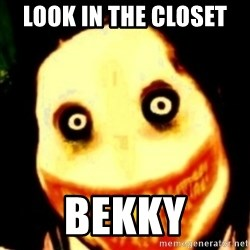 Tipical dream - LOOK IN THE CLOSET  BEKKY
