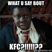 Harry Potter Black Kid - WHAT U SAY BOUT KFC?!!!!!??