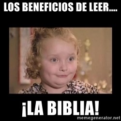 Honey BooBoo - los beneficios de leer.... ¡la biblia!