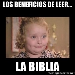 Honey BooBoo - los beneficios de leer... la biblia
