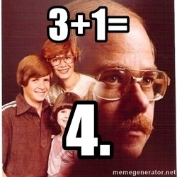 Vengeance Dad - 3+1= 4.