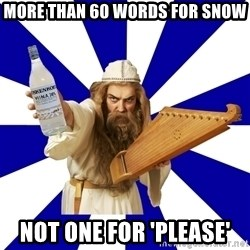 FinnishProblems - More than 60 words for snow not one for 'please'