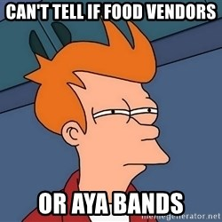 Futurama Fry - can't tell if food vendors or aya bands