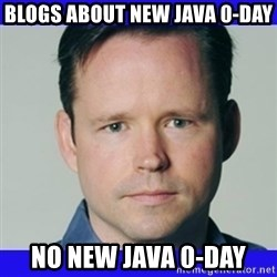 krebsonsecurity - blogs about new java 0-day no new java 0-day