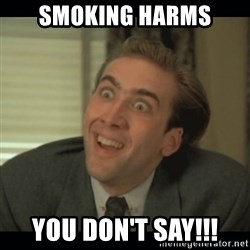Nick Cage - smoking harms you don't say!!!