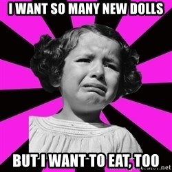 Doll People - I want so many new dolls But I want to eat, too