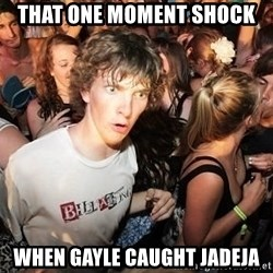 Sudden Realization Ralph - that one moment shock  when gayle caught jadeja