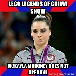 Mckayla Maroney Does Not Approve - lego legends of chima show mckayla maroney does not approve