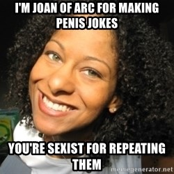 Adria Richards - I'm joan of arc for making penis jokes you're sexist for repeating them