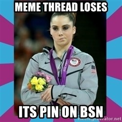 Makayla Maroney  - Meme thread loses its pin on bsn