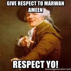 Joseph Ducreux - Give respect to Marwan Ameen respect yo!