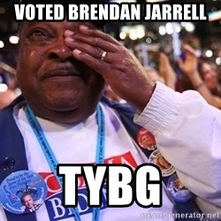 Thank You Based God - voted brendan jarrell tybg