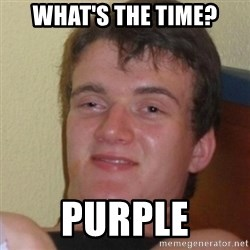Stoner Stanley - WHAT'S THE TIME? PURPLE