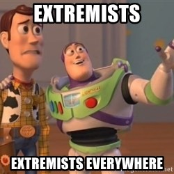 Tseverywhere - EXTREMISTS EXTREMISTS EVERYWHERE