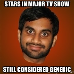 Generic Indian Guy - stars in major tv show still considered generic