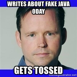 krebsonsecurity - WRITES ABOUT FAKE JAVA 0DAY GETS TOSSED
