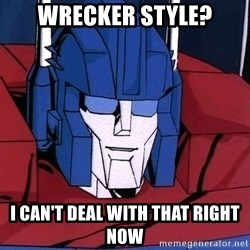 Ultra Magnus  - wrecker style? I CAN't deal with that right now
