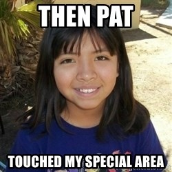 aylinfernanda - then Pat Touched my special area