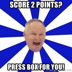 Crafty Randy - score 2 points? press box for you!