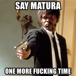 Samuel L Jackson - Say matura one more fucking time
