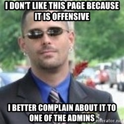 ButtHurt Sean - i don't like this page because it is offensive I better complain about it to one of the admins
