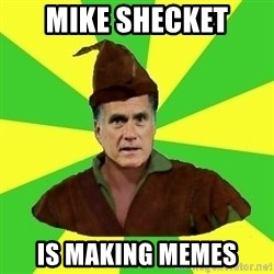 RomneyHood - Mike Shecket is making memes