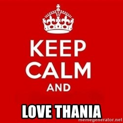 Keep Calm 3 -  love thania
